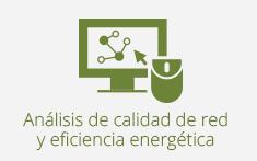 Análisis de la calidad de red y eficiencia energética