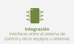 integración interfaces entre sistema control y otros equipos o sistemas